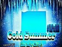#NewSingle Cold Summer (In My City)