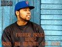 Father Bruce + WHO? + Prod. By DWayne The Dork + THUG