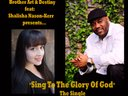 "Brother Art - ""Sing to the Glory of God"""