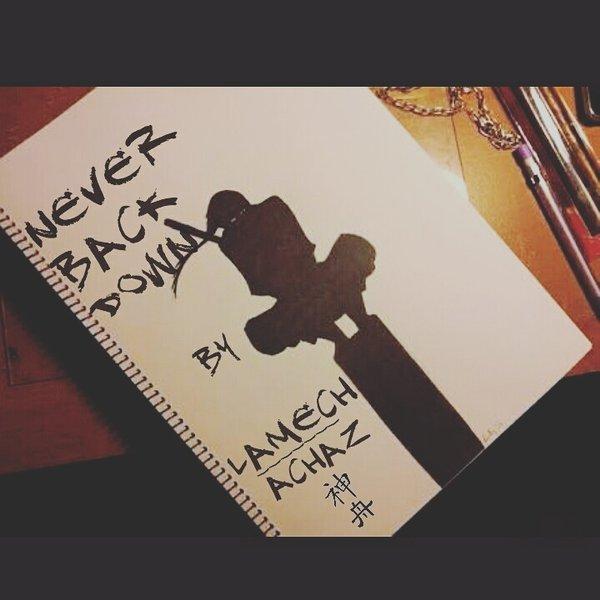 Never Back Down by Lamech Achaz | ReverbNation