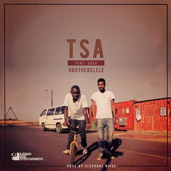 Ubthebelele - TSA ft Ntoko and Sash by Elephant Noise