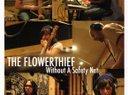 The Flowerthief