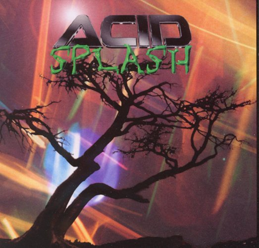 Say My Name - ACID Splash by Michael K Smith (The Madman of Rock