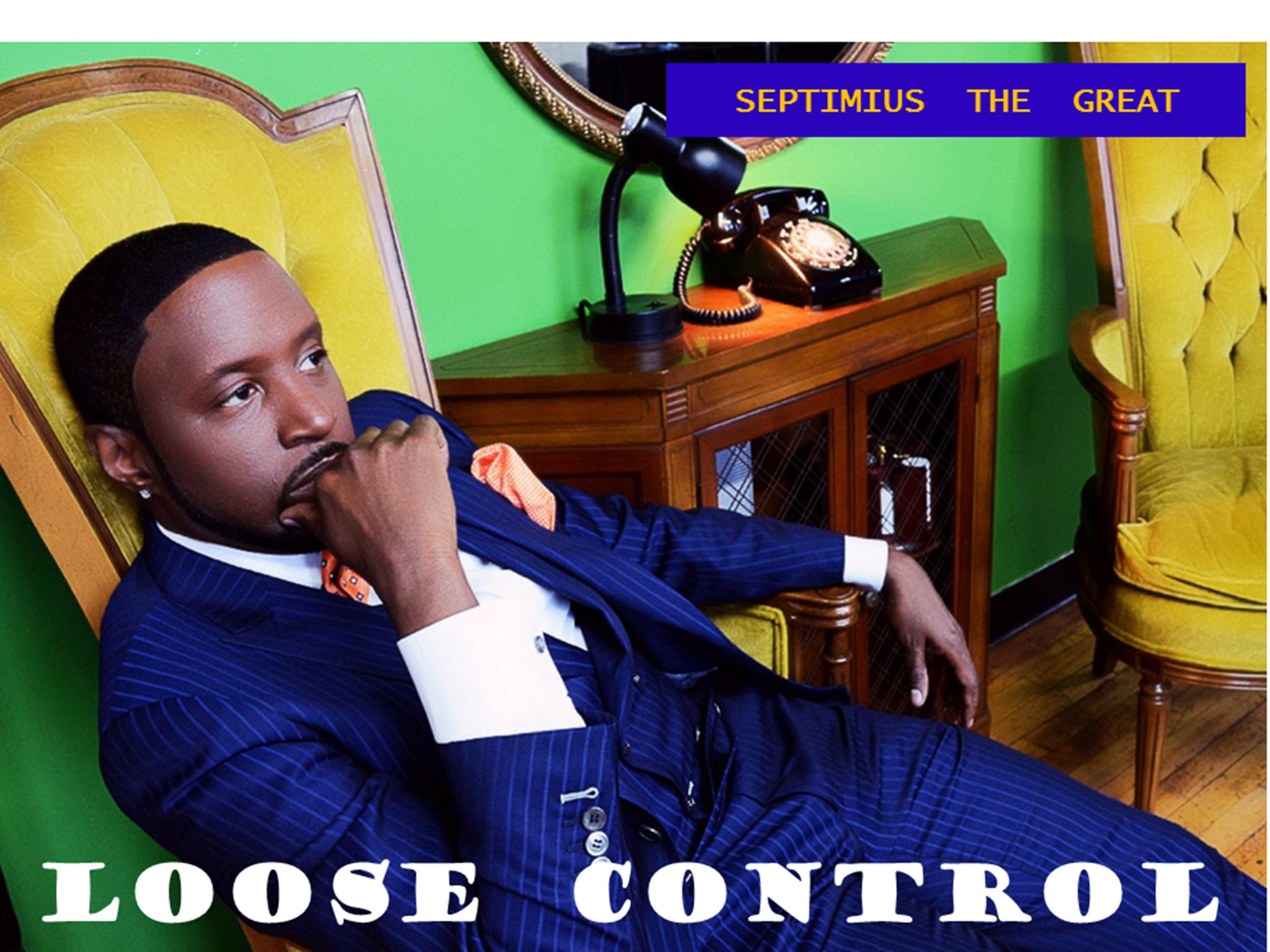 Loose Control - Septimius The Great