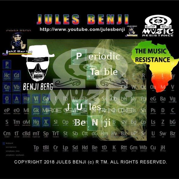 Jules Benji Periodic Table By Jules Benji Reverbnation