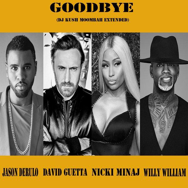 Goodbye (Dj Kush Moombah Extended) - Jason Derulo, David