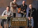 Eric Brace & Peter Cooper: Master Sessions