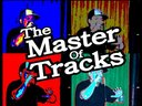 The Master of Tracks