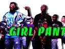GIRL PANTZ
