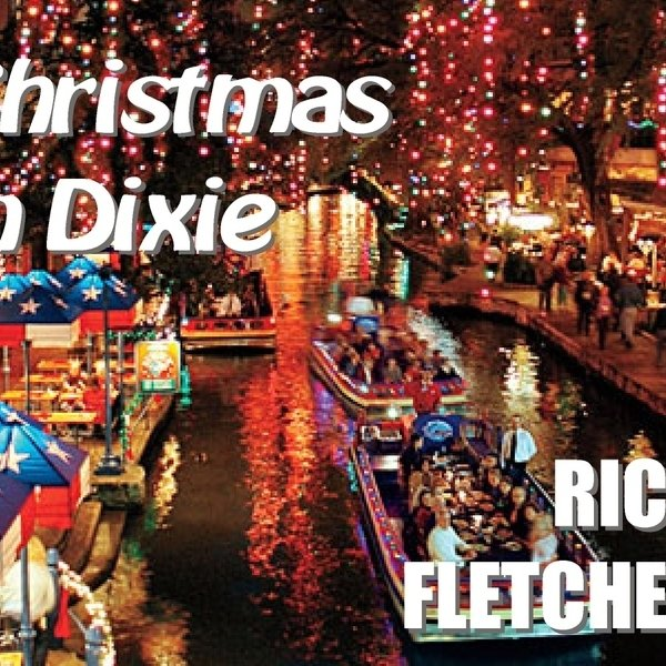 Christmas In Dixie.Christmas In Dixie By Rick Fletcher Reverbnation