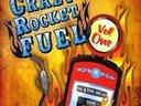 Crazy Rocket Fuel: Vol. 1