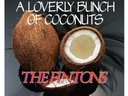 A LOVERLY BUNCH OF COCONUTS