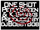 One Shot featuring K.Sparks (Cover)