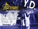 "Cover of debut mixtape Str8 off Da Block Vol.1 ""Inner City Madness"""