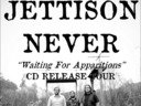 Jettison Never CD Release Tour 2011