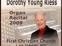 Dorothy Young Riess Organ Recital 2009