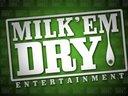 Milk Em Dry