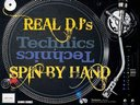 Real DJ's Spin By Hand!