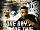 """Cover for the new singal """"One Day Of Dis"""" Feat. Keyon Stacks"""