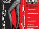 The Slut Junkies EP produced by Kid Ick & The Private Press