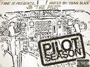 Pilot Season Mixtape on Datpiff.com!