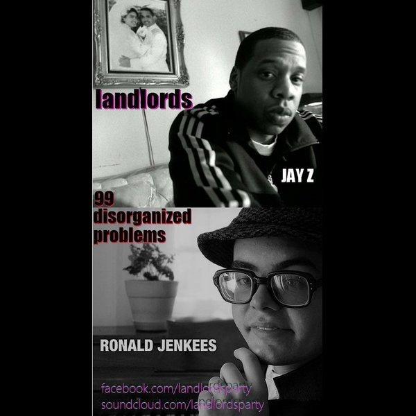 99 Disorganized Problems (Jay-Z vs Ronald Jenkees) by