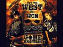 HOW THE WEST WAS WON - Debut Album