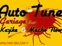 Gariage - Auto-Tune Feat. Kazike