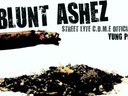 BE ON THE LOOK OUT FOR THE OFFICAL E.P  BLUNT ASHEZ