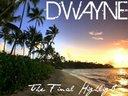 Dwayne - The Final Highlight Mixtape Cover