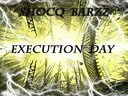 EXECUTION DAY IS COMING SOON!!!!!!  MIXTAPE