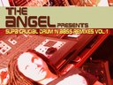 """The Angel presents: Supa Crucial Drum /'n Bass Remixes Vol1"" album cover"