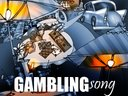 Gambling Song