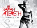 SARAH ATERETH- WITHOUT YOU