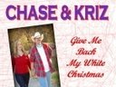 """Chase and Kriz CD cover for """"Give Me Back My White Christmas"""""""