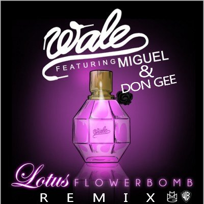 Lotus flower bomb remix don gee wale miguel by don gee lotus flower bomb remix don gee wale miguel by don gee reverbnation mightylinksfo