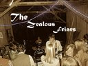 The Zealous Friars