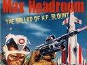 Max Headroom & The Ballad of H.P. Blount