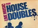 House Doubles Poster - Grab For Your Venue Now!