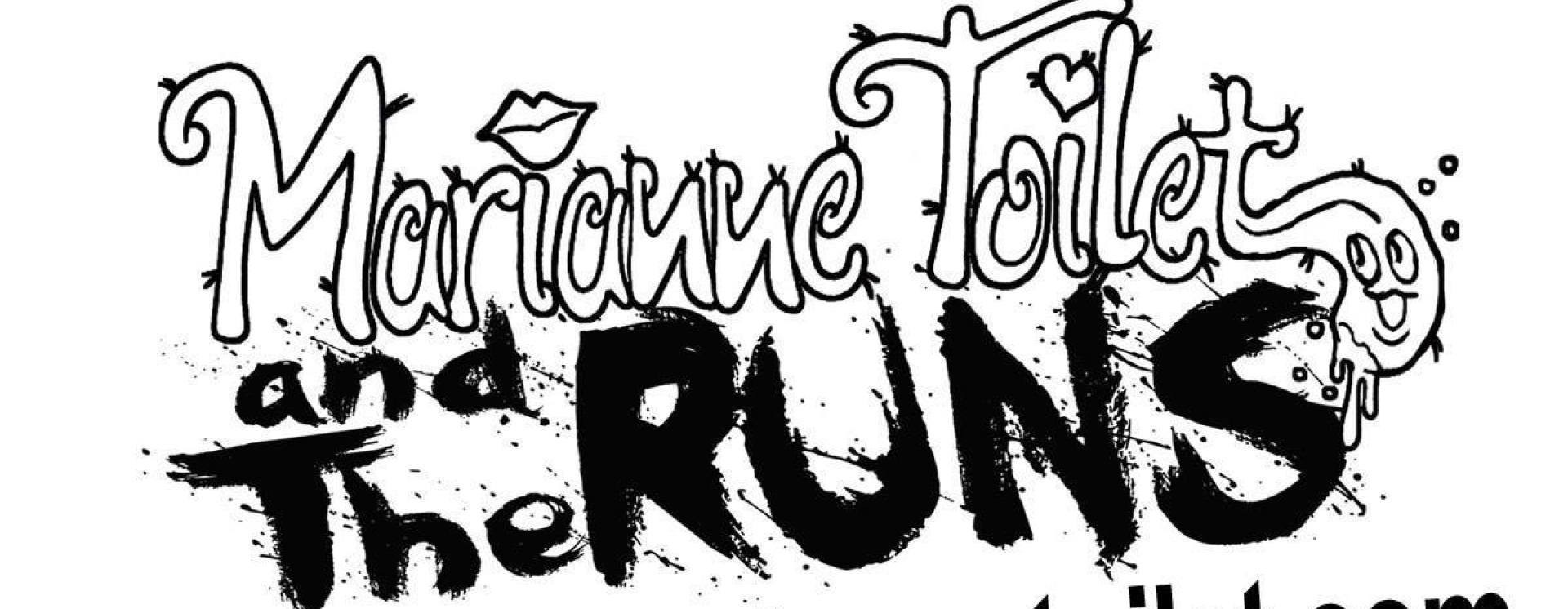 Marianne Toilet and The Runs   ReverbNation