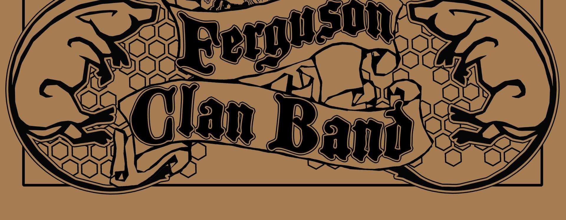 Ferguson Clan Band   ReverbNation