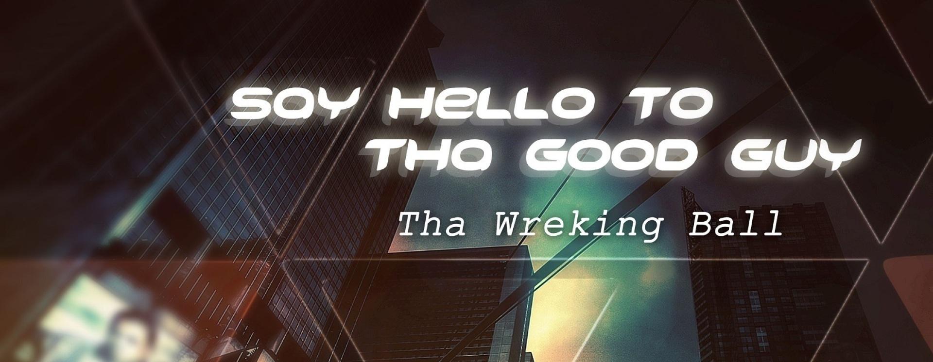 1405363320 say hello to tha good guy final album cover copy