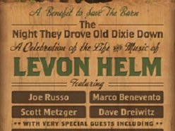 """Image for """"The Night They Drove Old Dixie Down"""", A Celebration of the Life & Music of Levon Helms"""
