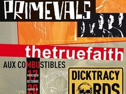 Image for  thetruefaith + Dick Tracy Lords + the Primevals