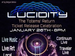 Image for Lucidity Ticket Release Party