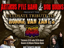 Image for The Artimus Pyle Band w/ Bob Burns Present The Ultimate Tribute To Ronnie Van Zant's Lynyrd Skynyrd!