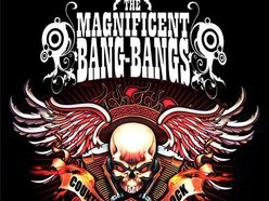 Image for The Magnificent Bang Bangs