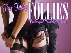 Image for First Friday FOLLIES! burlesque