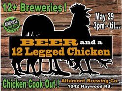 Image for BEER and a 12 legged chicken - Rotating Beer Showcase & Chicken BBQ w/ friends from 12+ breweries 3pm