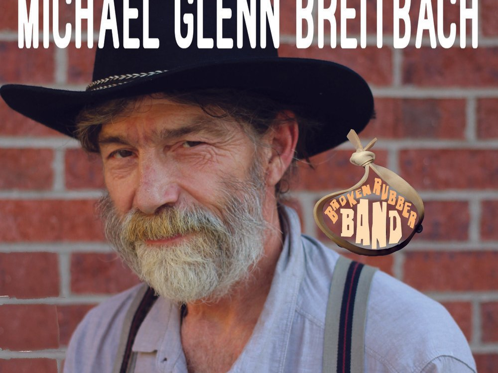Image for Michael Glenn Breitbach and the Broken Rubber Band